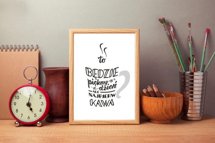 najpierw kawa plakat dla kawosza